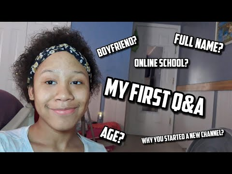My First Q&A   What's My Full Name ? In A Relationship? Doing Online School?
