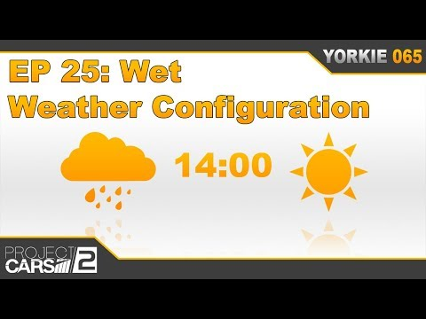 The Insider's Guide to Project CARS 2 - Episode 25: Configuring Weather