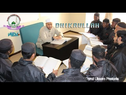 Dhikr by student of Darul Uloom Pretoria