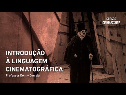 introduÇÃo-À-linguagem-cinematogrÁfica-|-com-donny-correia