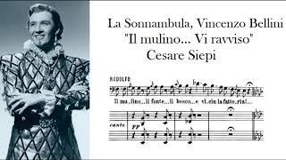 """""""Il molino... Vi ravviso"""" La Sonnambula, V. Bellini - Cesare Siepi"""