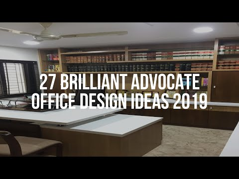 27 Brilliant Advocate Office Design Ideas 2019 Youtube