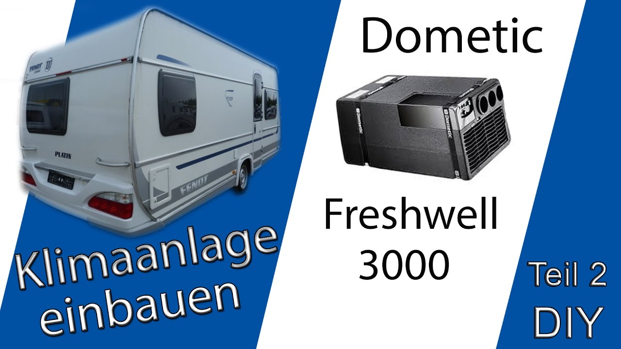 klimaanlage dometic freshwell 3000 in einen wohnwagen einbauen diy teil 2 kaltluftrohre. Black Bedroom Furniture Sets. Home Design Ideas