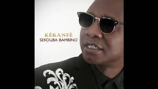 Sekouba Bambino - KERANFE
