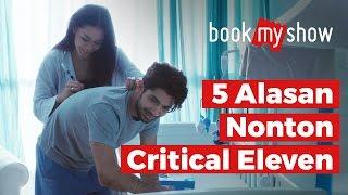Video 5 Alasan Nonton Critical Eleven - BookMyShow Indonesia download MP3, 3GP, MP4, WEBM, AVI, FLV Desember 2017