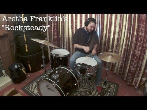 Rock Steady  Aretha Franklin  Drum