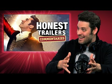 Honest Trailers Commentary - The Greatest Showman