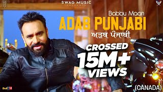 Babbu Maan : Adab Punjabi (Canada) | Official Music Video | Pagal Shayar | New Punjabi Songs 2021