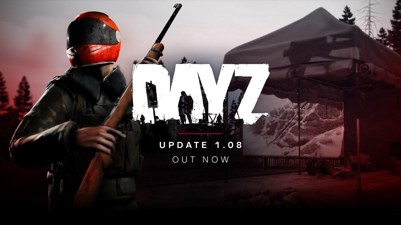 DayZ 1.08 Update Teaser