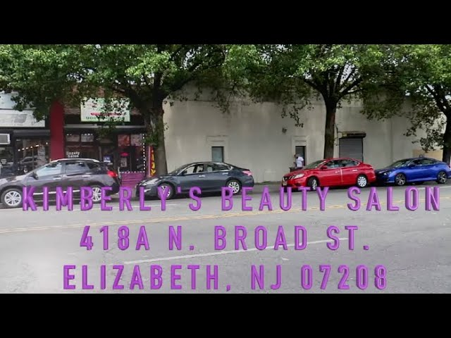 Comercial de Kimberly's Beauty Salon Elizabeth New Jersey Tel ( 908 ) 576-7200