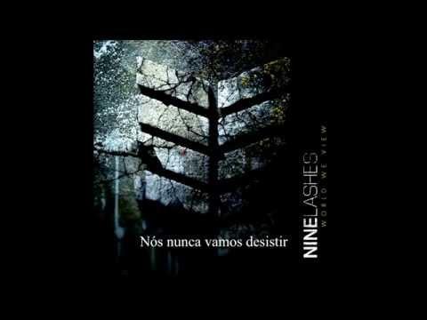 Nine Lashes - Never Back Down  / Nunca desista (Tradução) Legendado em PT-BR