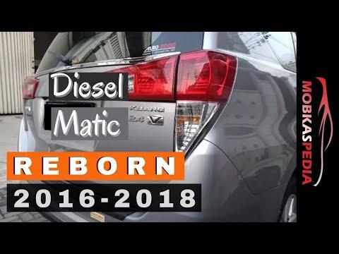 Harga Innova Reborn Diesel Matic Bekas Type G Dan V Tahun 2016 2017 2018