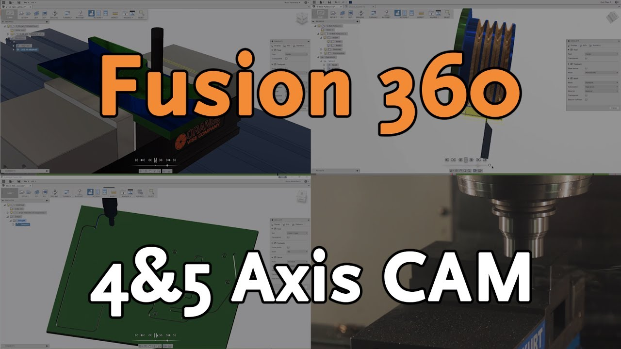 4 & 5 Axis CAM in Fusion 360 Ultimate | Autodesk Virtual Academy