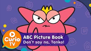 don t say no tanko   baby toddler learning   kindergarten preschool video in hd abc picture book