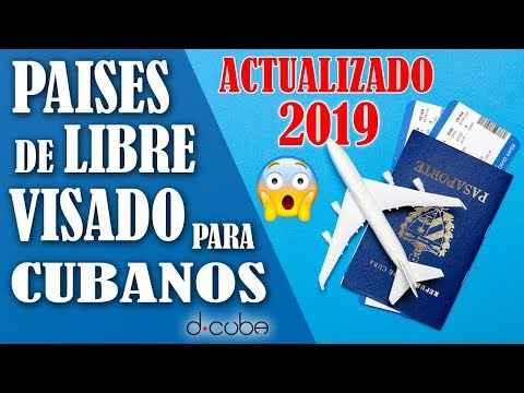😱 PAISES De LIBRE VISADO Para CUBANOS 2019 ► ACTUALIZADO!