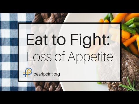 Eat To Fight: Loss of Appetite