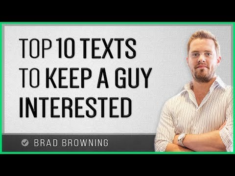 How to make someone interested over text