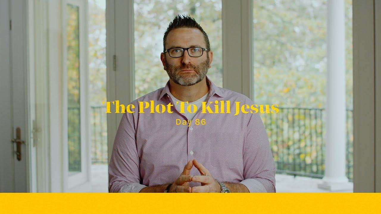 The Plot To Kill Jesus