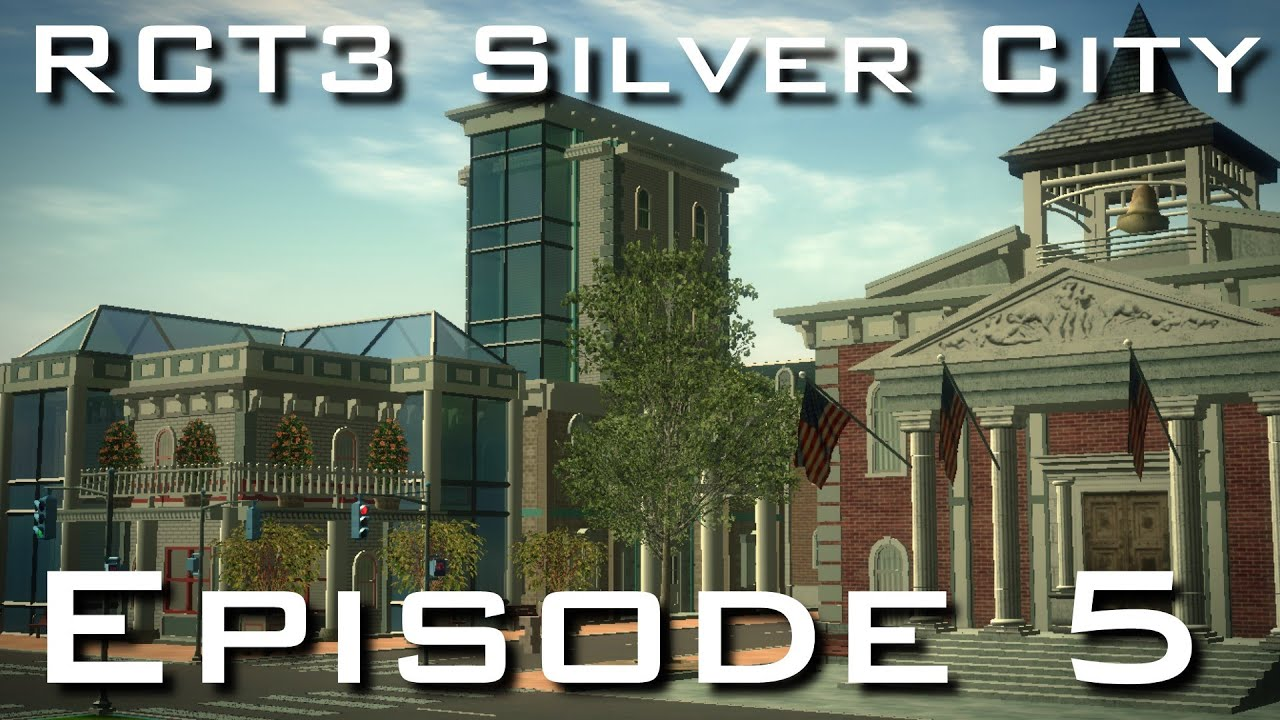 RCT3 Silver City - Episode 5 - Office Buildings