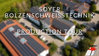 SOYER -  Production Tour