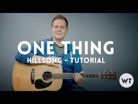 One Thing - Hillsong Worship - Tutorial