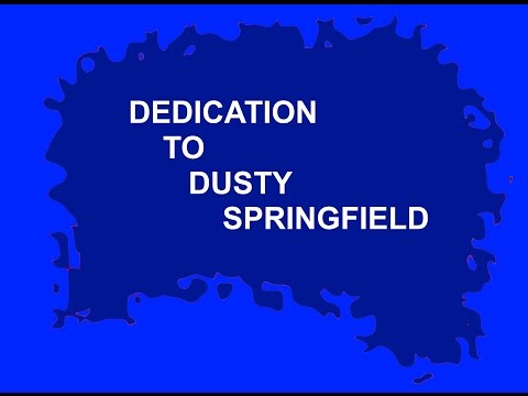 DUSTY SPRINGFIELD sings