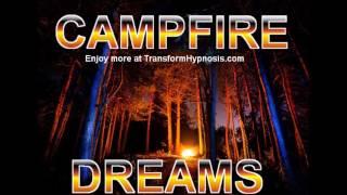 Campfire Dreams (Create Success, Beauty, Achievement, Abundance)