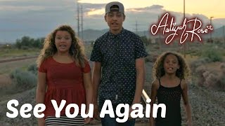 Wiz Khalifa - See You Again ft. Charlie Puth (Aaliyah Rose cover ft. DamonTre and Brooklyn)