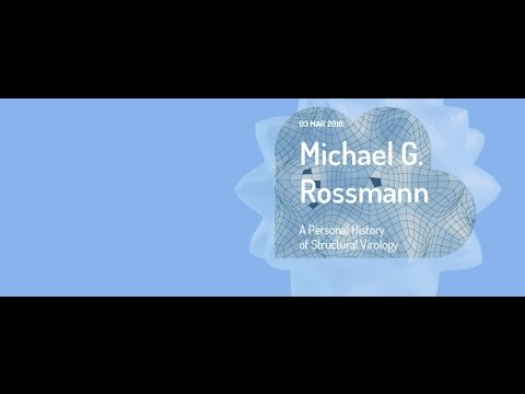 MENDEL LECTURES / Michael G. Rossmann / A Personal History of Structural Virology / 02.02.2016
