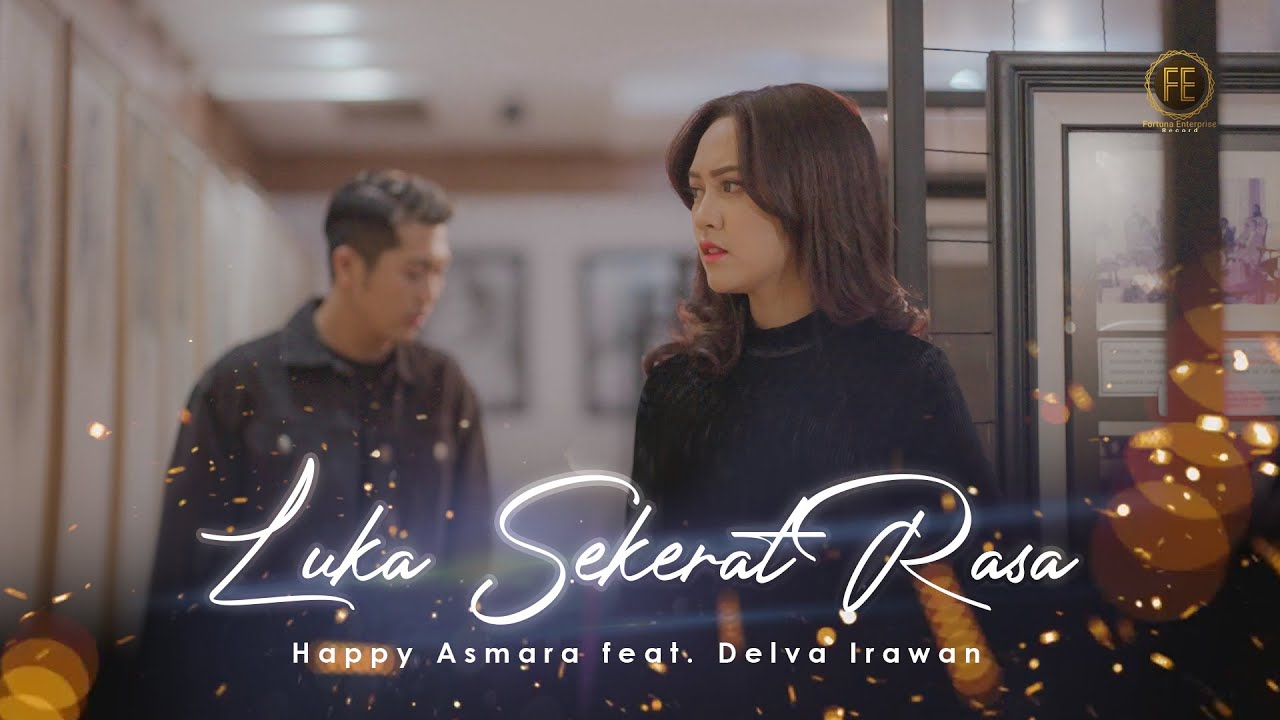 DOWNLOAD: HAPPY ASMARA FT DELVA – LUKA SEKERAT RASA ( Official Music Video ) Mp4 song