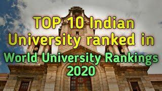 Top 10 Indian universities | Ranked in World University Rankings 2020 | Engineering University