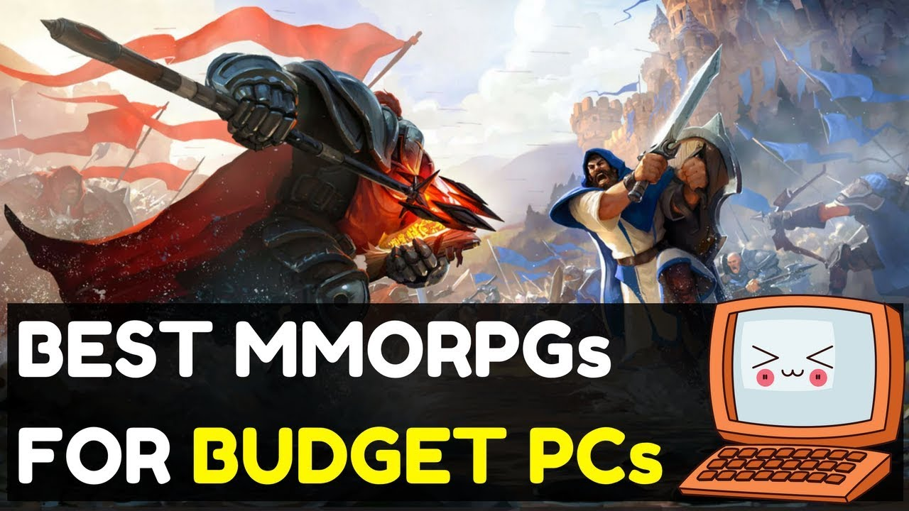 Best MMORPGs For Low Spec PCs