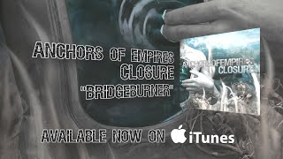"Anchors of Empires - ""Bridgeburner"""