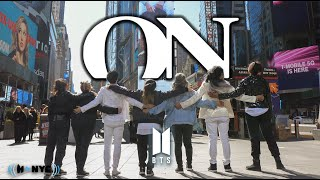 [KPOP IN PUBLIC NYC] BTS (방탄소년단) - ON Dance Cover