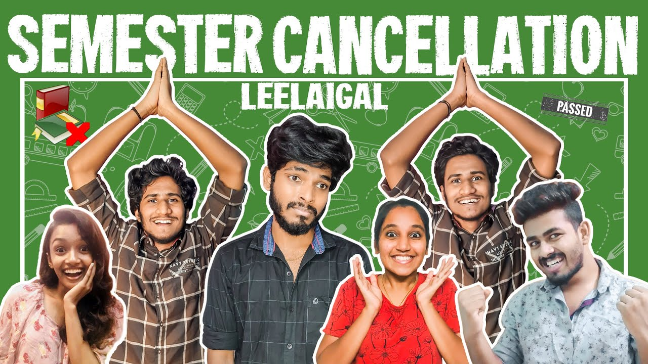 Semester Cancellation Leelaigal | Laughing Soda