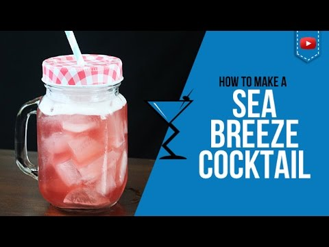 Sea Breeze Cocktail - How to make a Sea Breeze Cocktail Recipe by Drink Lab (Popular)