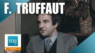 """François Truffaut """"Je n"""