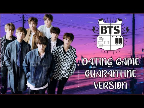 BTS Dating Game QUARANTINE Version |