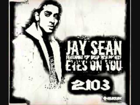 Jay Sean- Eyes On You (Old Version) Remix