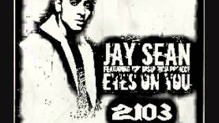 Jay Sean- Eyes On You (Old Version) Remix