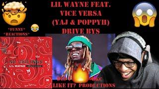 Lil Wayne Feat. Vice Versa, Yaj & PoppyH - Drive Bys - No Ceilings 3 - Official Audio - REACTION