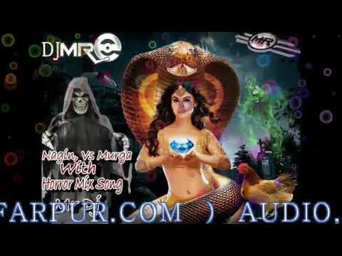 Nagin Vs Murga With Horror Mix By Dj Mayank Finel
