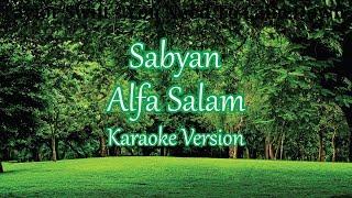 Sabyan - Alfa Salam, Sholatuminallah (Karaoke Lirik Tanpa Vokal)
