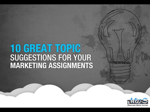 10 Marketing Assignment Topics For Creating a Stellar Essay