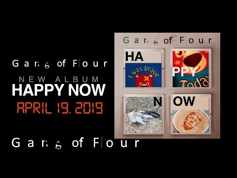 Gang Of Four - Happy Now (Official Album Teaser) Mp3