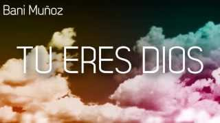 Bani Muñoz - Te adoro (Lyric Video)