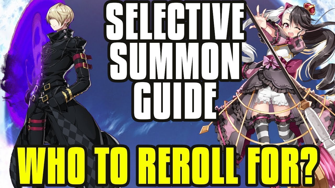 【Epic Seven】Reroll Guide! Who To Pick With Selective Summons?