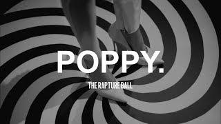 Poppy - The Rapture Ball (Lyrics)