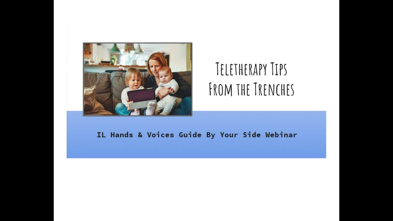 Teletherapy from the Trenches Recorded Webinar.