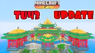 TU43 UPDATE // CHINESE MYTHOLOGY // MINECRAFT XBOX